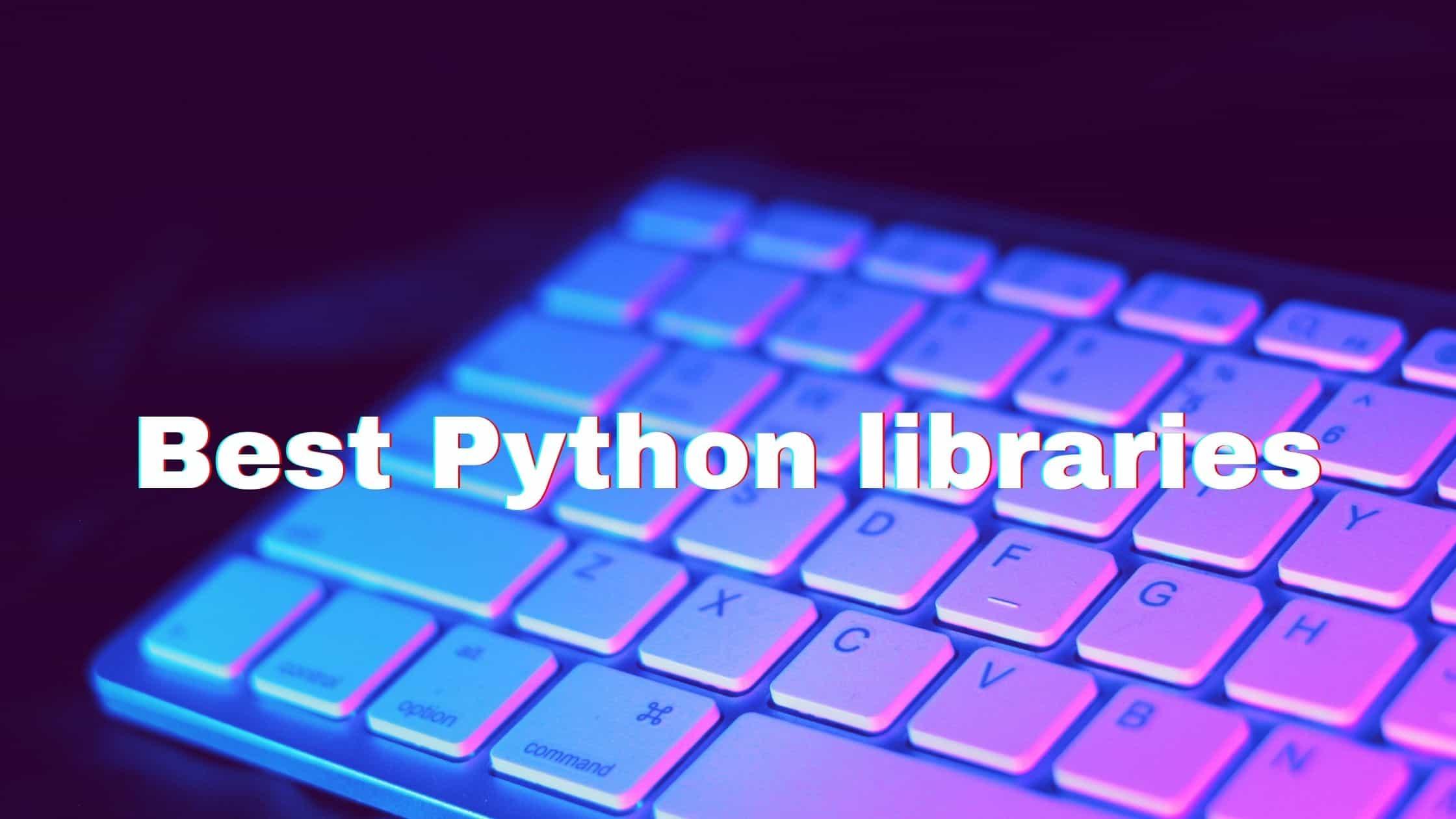 best python libraries